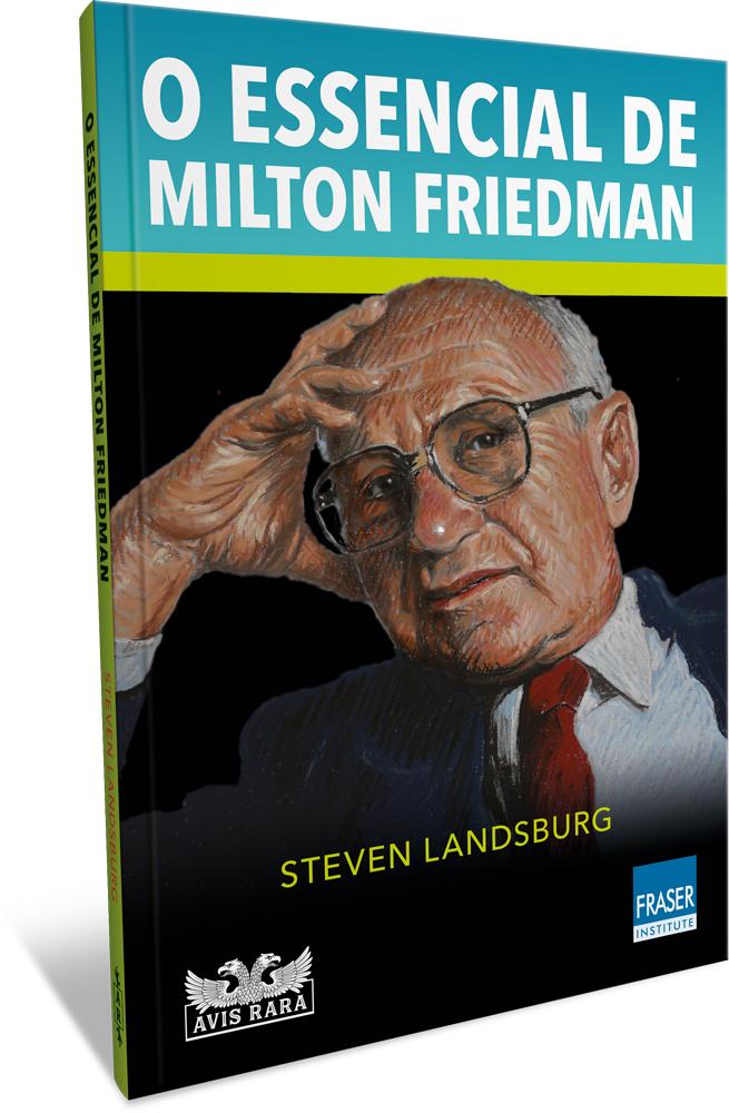 Faro Editorial lança, pelo selo Avis Rara, livro que mergulha nos ideais de Milton Friedman