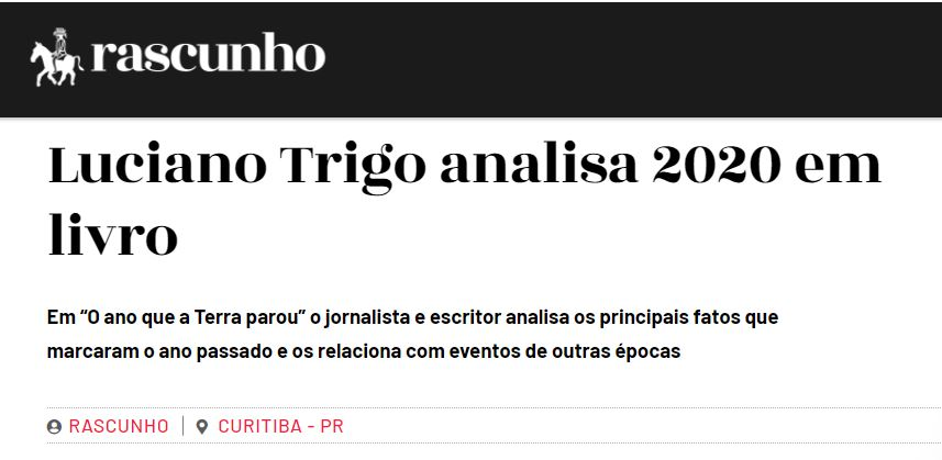"""""""O ano que a Terra parou"""" no Jornal Rascunho"""