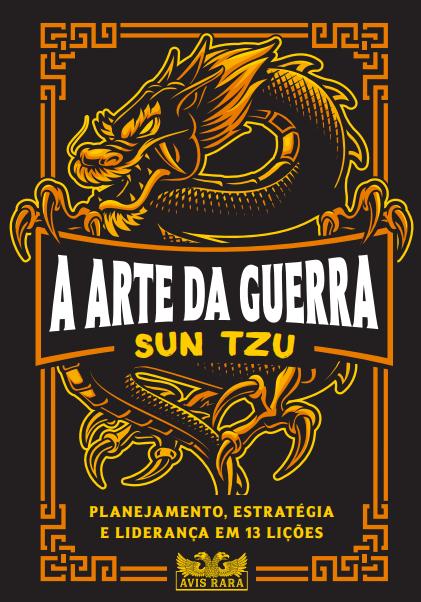 """Faro Editorial lança edição do clássico """"A Arte da Guerra"""" se Sun Tzu"""