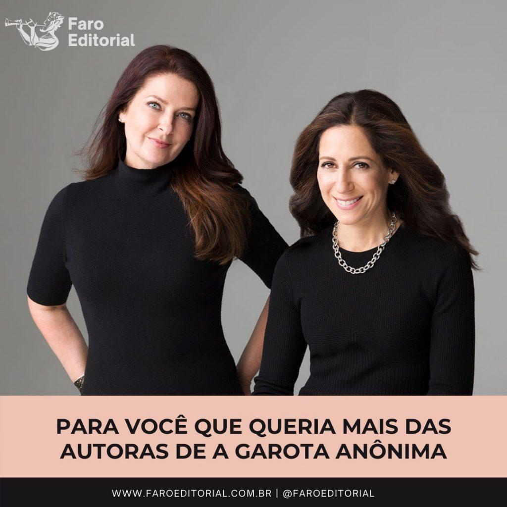 """Faro editorial acaba de comprar mais um livro das autoras de """"A Garota Anônima"""""""