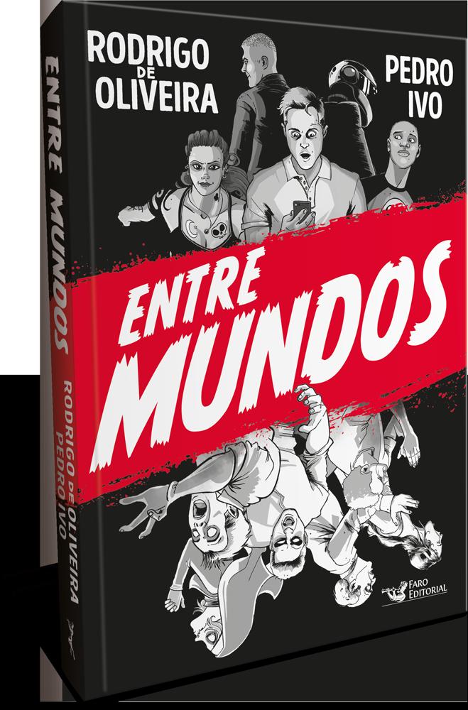 Faro Editorial lança novo livro do autor Rodrigo de Oliveira em parceria com o quadrinista Pedro Ivo