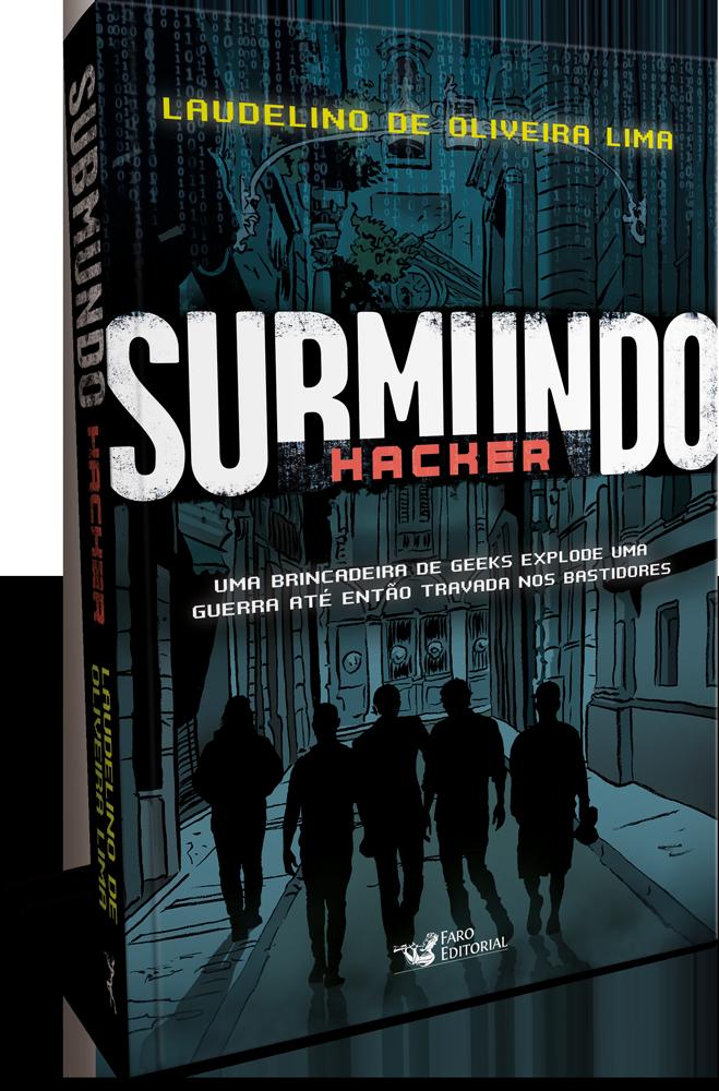 Faro Editorial lança suspense que mergulha no universo hacker brasileiro