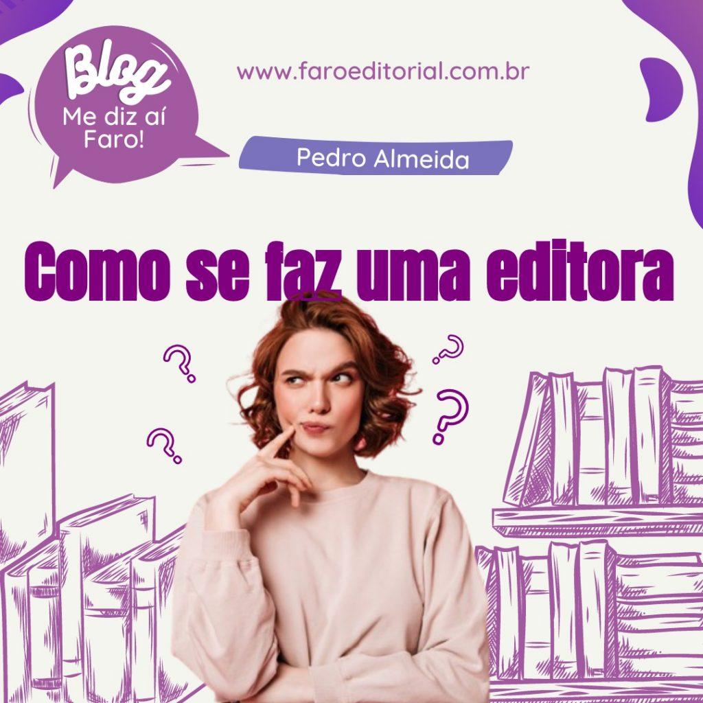 """""""Papo Editorial"""" com Pedro Almeida"""